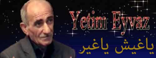 http://aharimiz.arzublog.com/uploads/aharimiz/yetim_eyvaz3.jpg